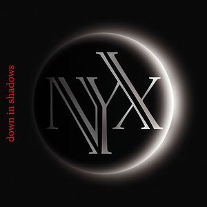 N.Y.X - Down In Shadows