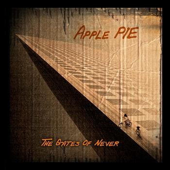Apple Pie - The Gates of Never